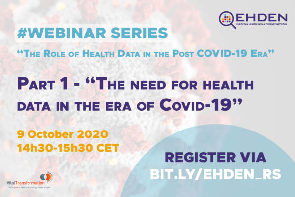 EHDEN 2020 Webinar Series – The Need for Health Data in the Era of COVID-19: Full Report